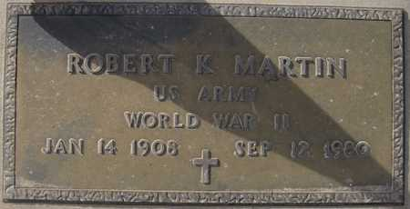 MARTIN, ROBERT K. - Maricopa County, Arizona | ROBERT K. MARTIN - Arizona Gravestone Photos