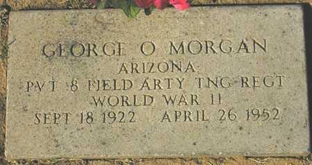 MORGAN, GEORGE O. - Maricopa County, Arizona | GEORGE O. MORGAN - Arizona Gravestone Photos