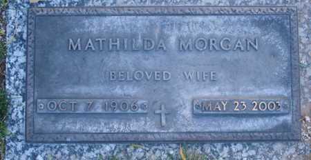 MORGAN, MATHILDA - Maricopa County, Arizona | MATHILDA MORGAN - Arizona Gravestone Photos