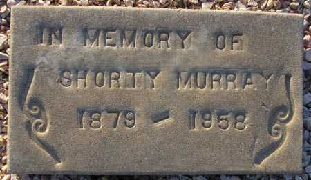 MURRAY, SHORTY - Maricopa County, Arizona | SHORTY MURRAY - Arizona Gravestone Photos