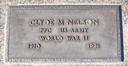 NELSON, CLYDE M. - Maricopa County, Arizona | CLYDE M. NELSON - Arizona Gravestone Photos