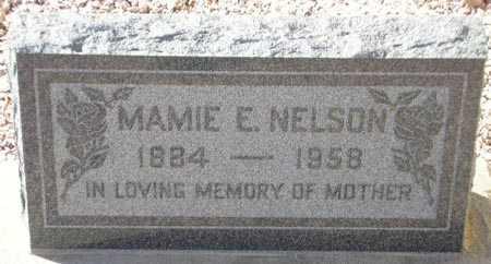 NELSON, MAMIE E. - Maricopa County, Arizona | MAMIE E. NELSON - Arizona Gravestone Photos