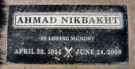 NIKBAKHT, AHMAD - Maricopa County, Arizona | AHMAD NIKBAKHT - Arizona Gravestone Photos