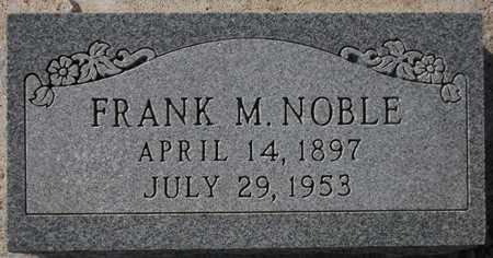 NOBLE, FRANK M. - Maricopa County, Arizona   FRANK M. NOBLE - Arizona Gravestone Photos