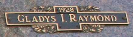 RAYMOND, GLADYS I - Maricopa County, Arizona   GLADYS I RAYMOND - Arizona Gravestone Photos