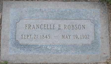 ROBSON, FRANCELLE E - Maricopa County, Arizona | FRANCELLE E ROBSON - Arizona Gravestone Photos