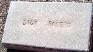 ROGERS, DICK - Maricopa County, Arizona | DICK ROGERS - Arizona Gravestone Photos