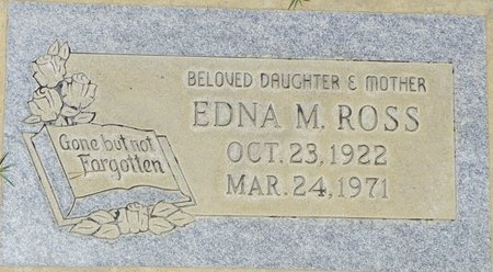 ROSS, EDNA M - Maricopa County, Arizona | EDNA M ROSS - Arizona Gravestone Photos