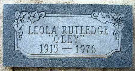 RUTLEDGE, LEOLA (OLEY) - Maricopa County, Arizona | LEOLA (OLEY) RUTLEDGE - Arizona Gravestone Photos
