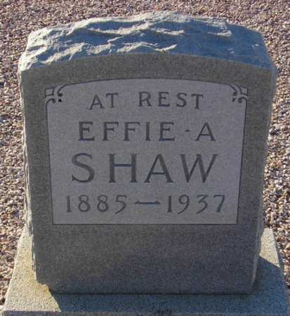 SHAW, EFFIE A. - Maricopa County, Arizona | EFFIE A. SHAW - Arizona Gravestone Photos