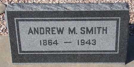 SMITH, ANDREW M. - Maricopa County, Arizona   ANDREW M. SMITH - Arizona Gravestone Photos