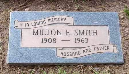 SMITH, MILTON E. - Maricopa County, Arizona   MILTON E. SMITH - Arizona Gravestone Photos