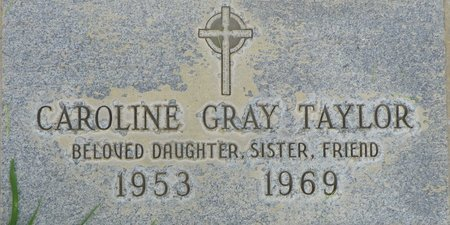 TAYLOR, CAROLINE GRAY - Maricopa County, Arizona | CAROLINE GRAY TAYLOR - Arizona Gravestone Photos