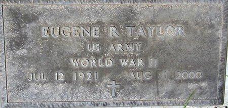 TAYLOR, EUGENE R. - Maricopa County, Arizona   EUGENE R. TAYLOR - Arizona Gravestone Photos