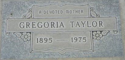 TAYLOR, GREGORIA - Maricopa County, Arizona   GREGORIA TAYLOR - Arizona Gravestone Photos