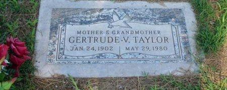 TAYLOR, GERTRUDE V. - Maricopa County, Arizona | GERTRUDE V. TAYLOR - Arizona Gravestone Photos