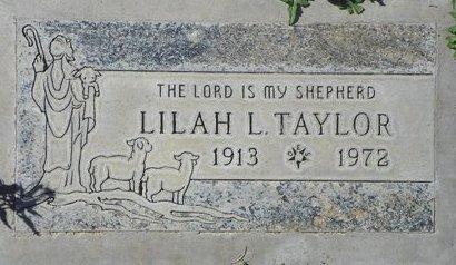 TAYLOR, LILAH L - Maricopa County, Arizona | LILAH L TAYLOR - Arizona Gravestone Photos