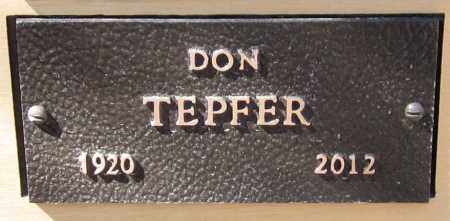TEPFER, DON - Maricopa County, Arizona | DON TEPFER - Arizona Gravestone Photos