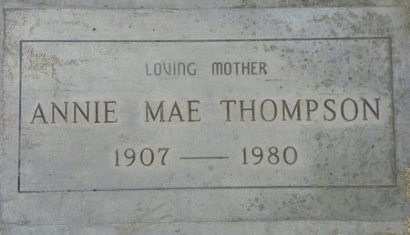 THOMPSON, ANNIE MAE - Maricopa County, Arizona | ANNIE MAE THOMPSON - Arizona Gravestone Photos