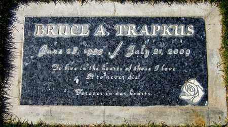 TRAPKUS, BRUCE A. - Maricopa County, Arizona | BRUCE A. TRAPKUS - Arizona Gravestone Photos