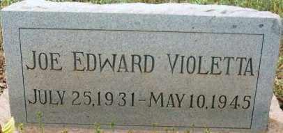 VIOLETTA, JOE EDWARD - Maricopa County, Arizona   JOE EDWARD VIOLETTA - Arizona Gravestone Photos