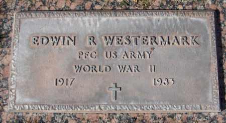 WESTERMARK, EDWIN R. - Maricopa County, Arizona   EDWIN R. WESTERMARK - Arizona Gravestone Photos
