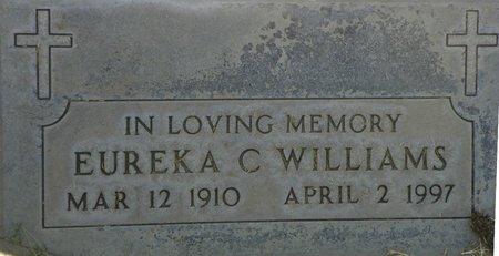 WILLIAMS, EUREKA C - Maricopa County, Arizona | EUREKA C WILLIAMS - Arizona Gravestone Photos