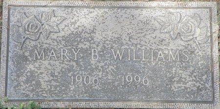 WILLIAMS, MARY B - Maricopa County, Arizona | MARY B WILLIAMS - Arizona Gravestone Photos