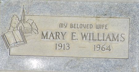 WILLIAMS, MARY E - Maricopa County, Arizona | MARY E WILLIAMS - Arizona Gravestone Photos
