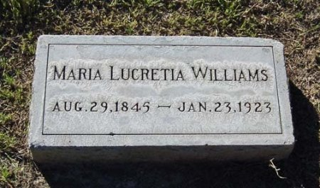 WILLIAMS, MARIA LUCRETIA - Maricopa County, Arizona | MARIA LUCRETIA WILLIAMS - Arizona Gravestone Photos