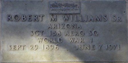 WILLIAMS, ROBERT M SR - Maricopa County, Arizona   ROBERT M SR WILLIAMS - Arizona Gravestone Photos