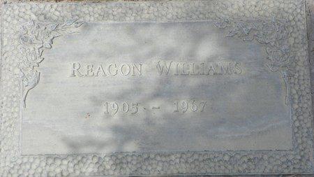 WILLIAMS, REAGON - Maricopa County, Arizona | REAGON WILLIAMS - Arizona Gravestone Photos