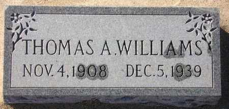WILLIAMS, THOMAS A. - Maricopa County, Arizona | THOMAS A. WILLIAMS - Arizona Gravestone Photos