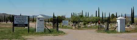 CEMETERY, FAIRVIEW - Pinal County, Arizona | FAIRVIEW CEMETERY - Arizona Gravestone Photos
