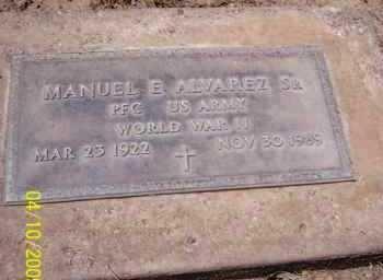 ALVAREZ, MANUEL E., SR. - Pinal County, Arizona | MANUEL E., SR. ALVAREZ - Arizona Gravestone Photos