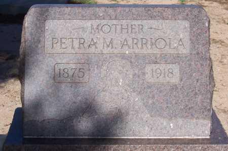 ARRIOLA, PETRA M. - Pinal County, Arizona | PETRA M. ARRIOLA - Arizona Gravestone Photos