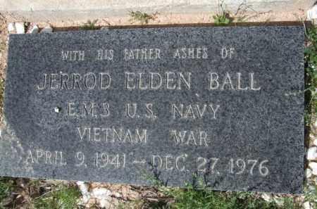 BALL, JERROD ELDEN - Pinal County, Arizona   JERROD ELDEN BALL - Arizona Gravestone Photos