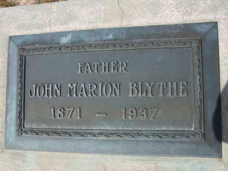 BLYTHE, JOHN MARION - Pinal County, Arizona | JOHN MARION BLYTHE - Arizona Gravestone Photos