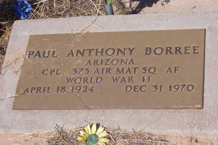 BORREE, PAUL ANTHONY - Pinal County, Arizona   PAUL ANTHONY BORREE - Arizona Gravestone Photos