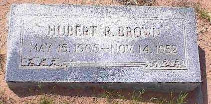 BROWN, HUBERT R. - Pinal County, Arizona   HUBERT R. BROWN - Arizona Gravestone Photos