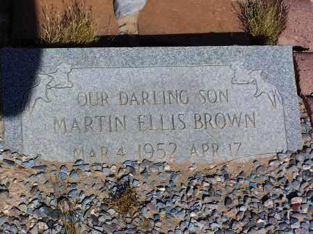 BROWN, MARTIN ELLIS - Pinal County, Arizona   MARTIN ELLIS BROWN - Arizona Gravestone Photos