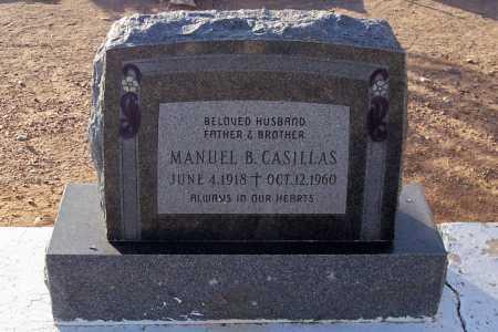 CASILLAS, MANUEL B. - Pinal County, Arizona | MANUEL B. CASILLAS - Arizona Gravestone Photos