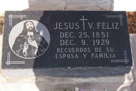 FELIZ, JESUS V. - Pinal County, Arizona   JESUS V. FELIZ - Arizona Gravestone Photos