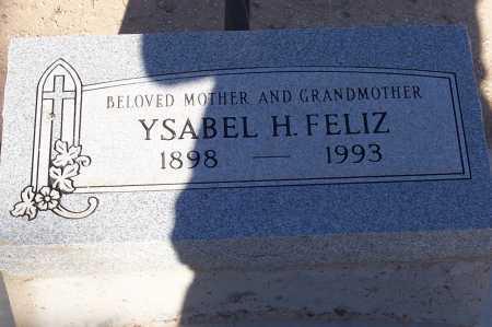 FELIZ, YSABEL H. - Pinal County, Arizona | YSABEL H. FELIZ - Arizona Gravestone Photos
