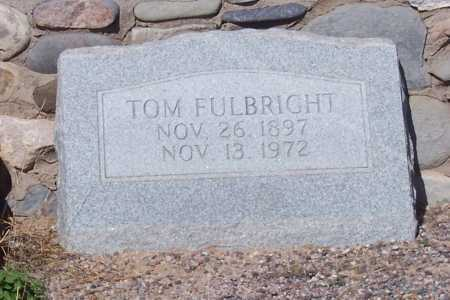 FULBRIGHT, TOM - Pinal County, Arizona | TOM FULBRIGHT - Arizona Gravestone Photos