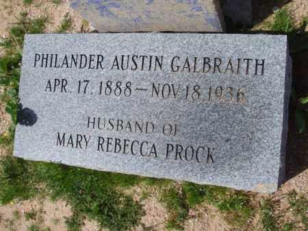 GALBRAITH, PHILANDER AUSTIN - Pinal County, Arizona | PHILANDER AUSTIN GALBRAITH - Arizona Gravestone Photos
