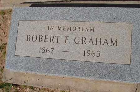 GRAHAM, ROBERT F. - Pinal County, Arizona | ROBERT F. GRAHAM - Arizona Gravestone Photos