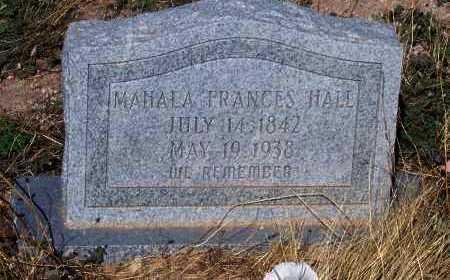 HALL, MAHALA FRANCES - Pinal County, Arizona   MAHALA FRANCES HALL - Arizona Gravestone Photos