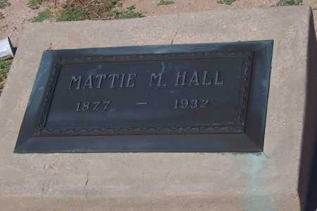 HALL, MATTIE M. - Pinal County, Arizona   MATTIE M. HALL - Arizona Gravestone Photos