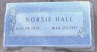 HALL, NORSIE - Pinal County, Arizona | NORSIE HALL - Arizona Gravestone Photos